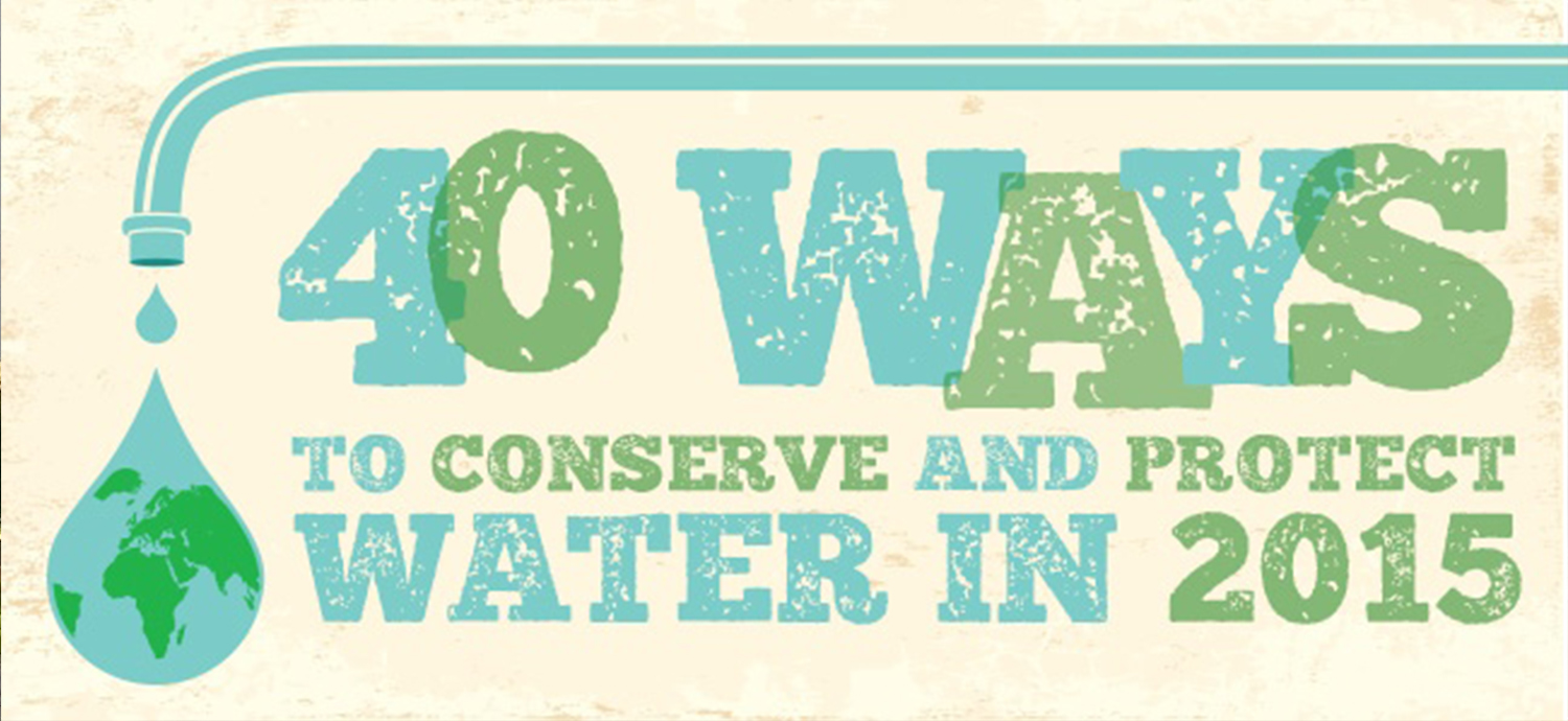 40 ways to conserve and protect water in 2015