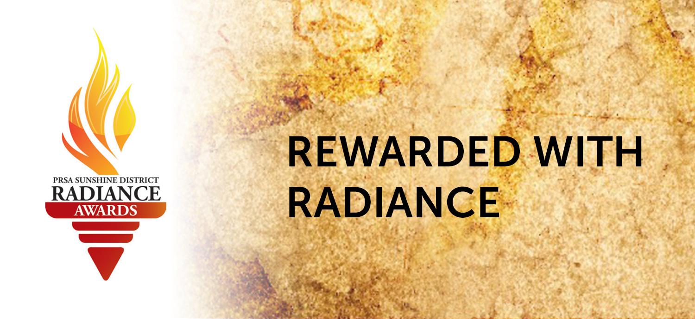 Rewarded with radiance